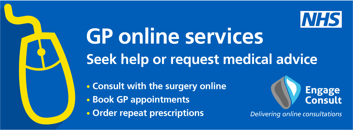 GP onlineservices.  Seek help or request medical advice.  Consult with the surgery online.  Book GP appointments.  Order repeat prescriptions.  Engage consult, delivering online consultations